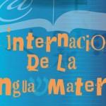 Hoy es el dia Internacional de la Lengua Materna