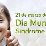 Como se celebra el Dia del Sindrome de Down?