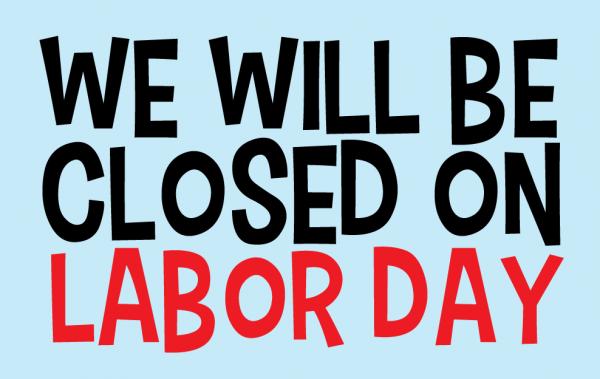 LaborDayClosedSign