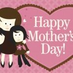 Postales para desear un feliz dia a mama