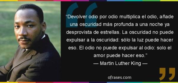 king33277-frase-devolver-odio-por-odio-multiplica-el-odio-anade-una-oscuridad-mas-profundamartin-luther-king