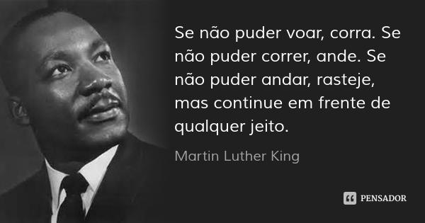 martin_luther_king_se_nao_puder_voar_c_ol