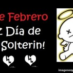 13 de febrero – Día de San Solterín – Imágenes para compartir