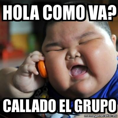 Memes con frases graciosas de \u201cHola Grupo\u201d.
