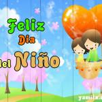 Imágenes con frases bonitas para compartir y desear Felíz Día a todos los Niños en su día