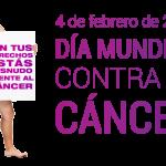 Postales 4 de febrero Día Mundial lucha contra el cáncer