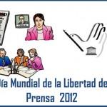 Quien proclamo el Día Mundial de la Libertad de Prensa?
