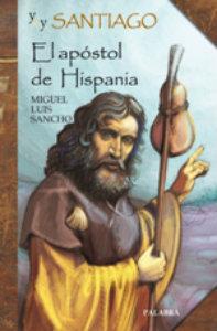 yo-soy-santiago-el-apostol-de-hispania-9788498402735