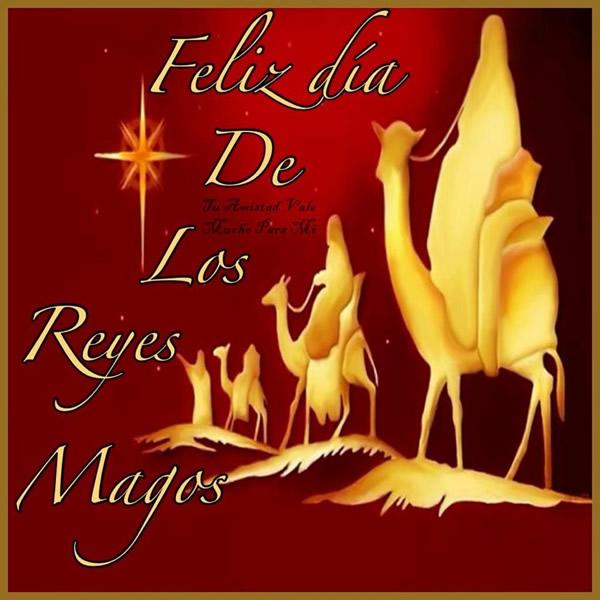 Postales De Feliz Día De Los Reyes Magos Para Redes Sociales