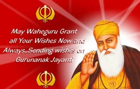 May-Waheguru-Grant-All-Your-Wishes-Now-And-Always-Sending-Wishes-On-Guru-Nanak-Jayanti