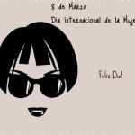 36 postales con mensajes bonitos para regalar y desear un Felíz Día de la Mujer