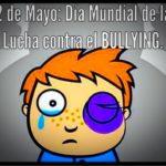 """""""Día Mundial de la Lucha contra el Bullying o Acoso Escolar"""" – Imágenes para compartir"""