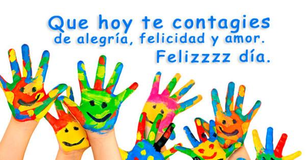 Imagen de manos coloridas con frase de feliz día http://fechaespecial.com/