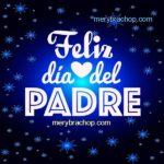 ¡Felíz Día Papá! – Las mejores tarjetas para descargar gratis y compartir en redes sociales