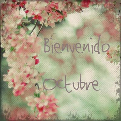 Imagenes Hermosas Y Lindas Palabras Para Darle La Bienvenida Al Mes De Octubre Todo Imagenes
