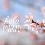Imágenes lindas con bellas palabras para darle la bienvenida a Marzo